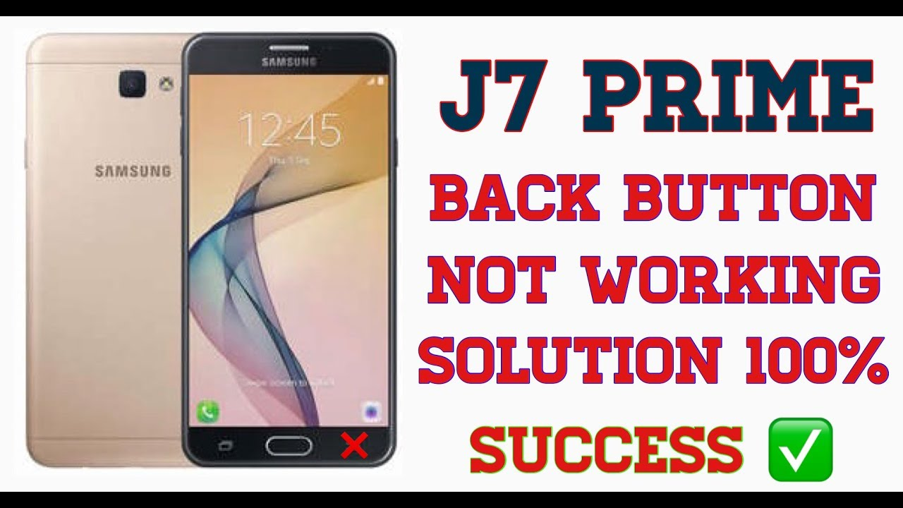 Samsung j7 prime back button not working solution 100% success