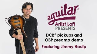 Aguilar DCB pickups and OBP-3 preamp demo with Jimmy Haslip