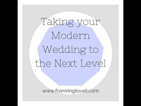 #81 - Taking your Modern Wedding to the Next Level