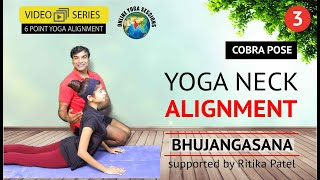 Yoga Neck Alignment | Bhujangasana/Cobra Pose | Part 3