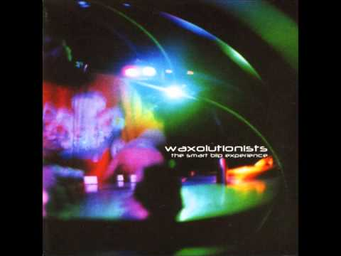 Waxolutionists - Listen Up