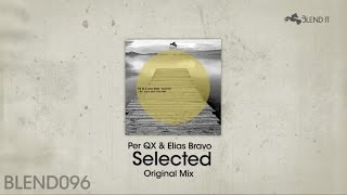 Per QX, Elias Bravo - Selected - Original Mix