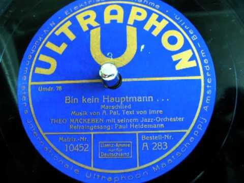 Bin kein Hauptmann - Theo Mackeben - 78 UpM