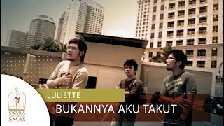 Download Lagu Juliette - Bukannya Aku Takut | Official Video mp3