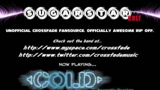 Crossfade - Cold (Acoustic) [RADIO/DUALDISC VERSION]
