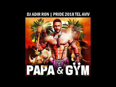 DJ Adir Ron - Pride 2018 LIVE, PAPA & GYM Tel Aviv
