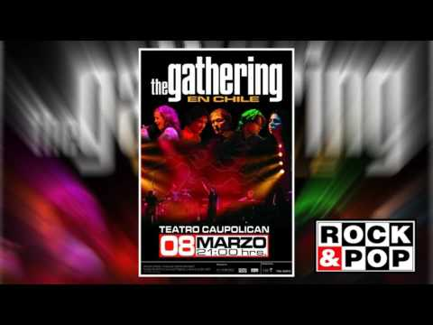 "THE GATHERING - Spot ""The Gathering en Chile 2006""   Radio Rock & Pop"
