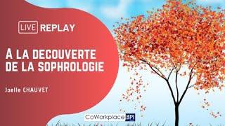 Replay : A la découverte de la sophrologie