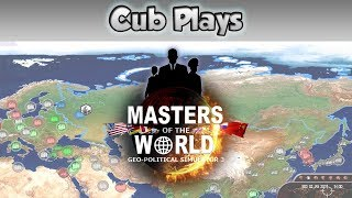 Cub Plays - Masters of the World - Geopolitical Simulator 3 thumbnail