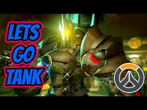 Overwatch | Lets Go Tank