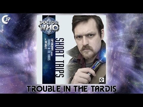 Doctor Who : Audio Series - Short Trips : Trouble In The TARDIS