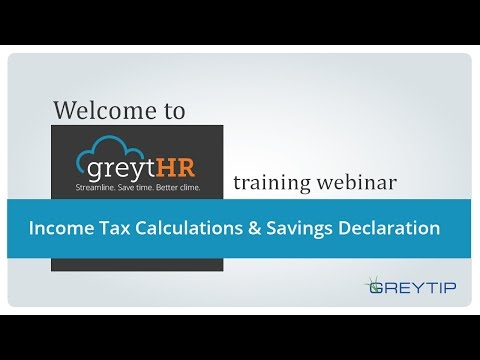 Income Tax Calculations and Savings Declaration