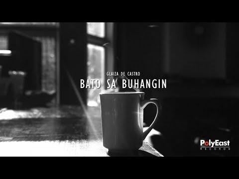 Glaiza De Castro - Bato Sa Buhangin - (Official Lyric Video)