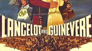 Lancelot and Guinevere (1963) [Action] [Adventure] [Fantasy]