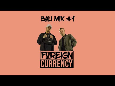 FOREIGN CURRENCY - Mix | Bali #1