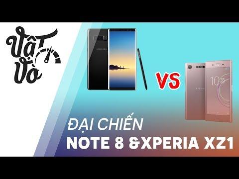 Đại chiến Galaxy Note 8 và Sony Xperia XZ1