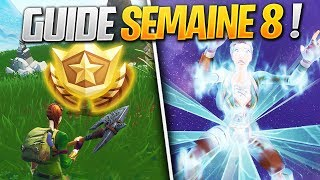 GUIDE COMPLET DES DÉFIS DE LA SEMAINE 8 SAISON 5 DE FORTNITE ! (Fortnite Astuce)