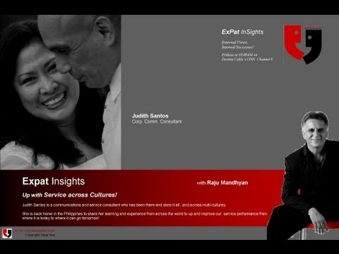 Service Across Cultures with Judith Santos & Raju Mandhyan on ExPat InSights