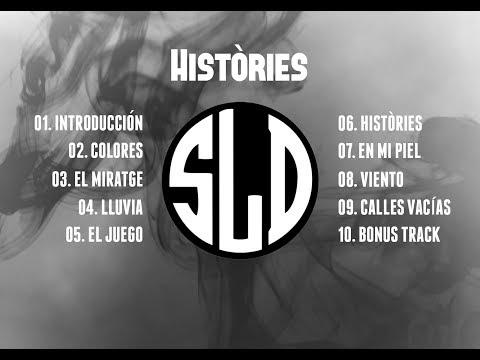 SLD - Històries  (Albúm Completo - 2017)