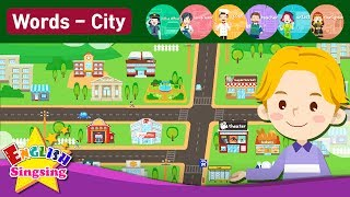 """Kids vocabulary Theme """"City"""" - Town structure, Job - Words Theme collection - Educational video"""