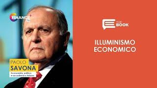 """La finanza al servizio della società, """"Illuminismo economico, il risveglio della ragione"""""""