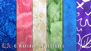 How To Create 6 Easy Watercolor Textures