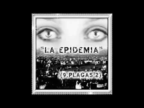 9.Plagas.2 - La Epidemia (Unreleased Version) (Cd Completo)