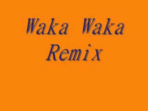 waka waka remix