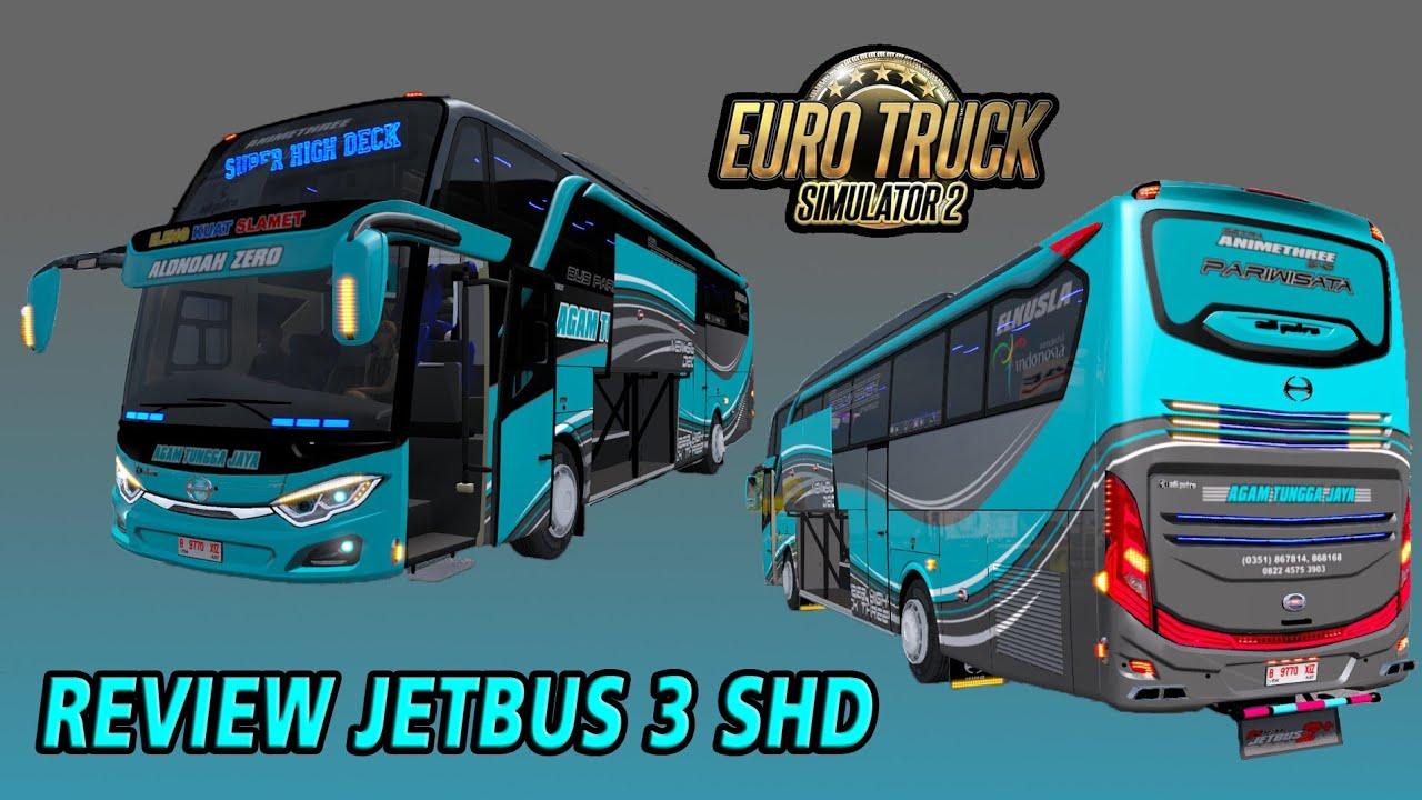 Review Bus Jetbus 3 Shd Karoseri Adiputro Ets2 Mod Indonesia