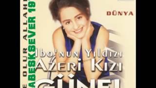 AZERi KIZI GÜNEL -  HERSEY YOLUNDA