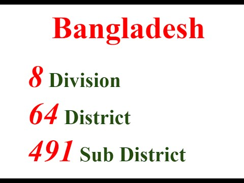 Bangladesh - 8 Divisions | 64 Districts | 491 Sub District