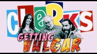 Getting Vulgar with Scott Schiaffo From Clerks