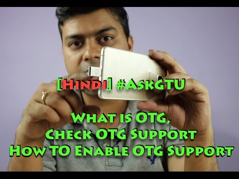 Hindi #AskGTU What is OTG, Check OTG Support, Does Your Phone Have it?