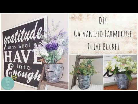 DIY OLIVE BUCKET | HOME DECOR IDEAS FARMHOUSE BASKET | CRAFT | INDUSTRIAL | HOW TO GALVANIZED METAL