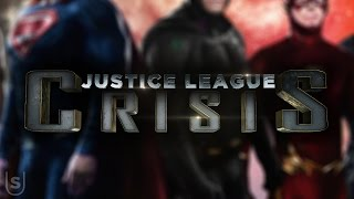 Justice League: Crisis - Final Trailer (Fan Made)