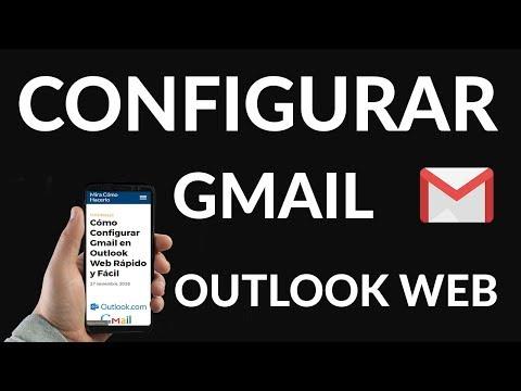 Cómo Configurar Gmail en Outlook Web Rápido y Fácil