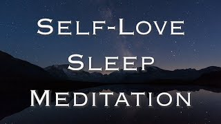 Self-Love Guided Sleep Meditation