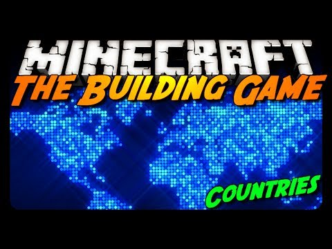 Minecraft: COUNTRIES! - The Building Game w/ Friends!