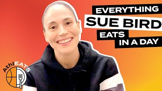 Everything Pro Basketball Player Sue Bird Eats In A Day | AthlEATS