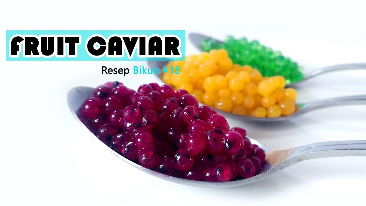 Resep Fruit Caviar Molecular Gastronomy Paling Mudah Youtube