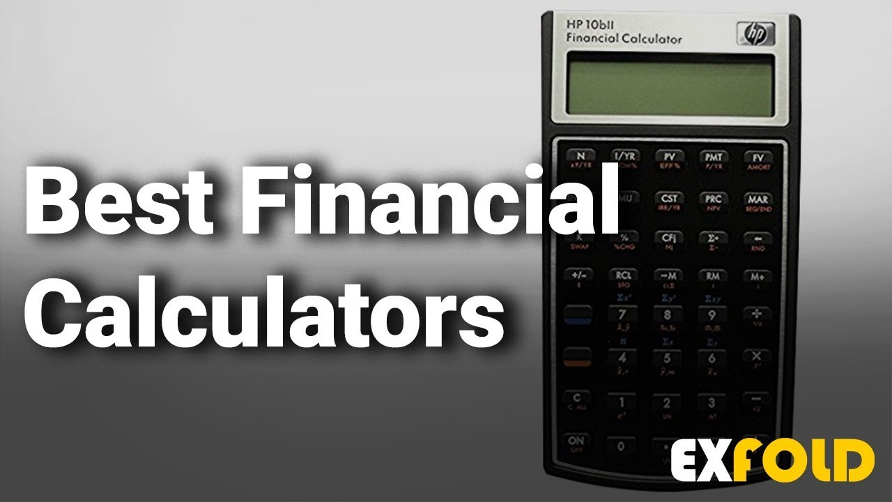 Best Financial Calculators Complete List With Features Details 2019 Youtube