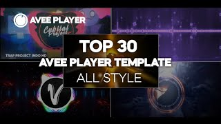 TOP 30 AVEE PLAYER TEMPLATE | SPECIAL RAMADHAN 2021