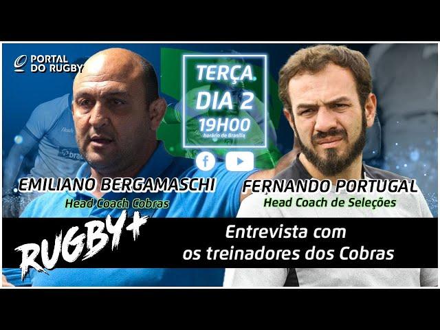 Rugby+ entrevista os treinadores dos Cobras: Emiliano Bergamaschi e Fernando Portugal