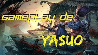 [FR] Gameplay de Yasuo