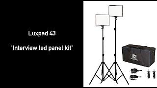 Nanguang interview kit Luxpad 43