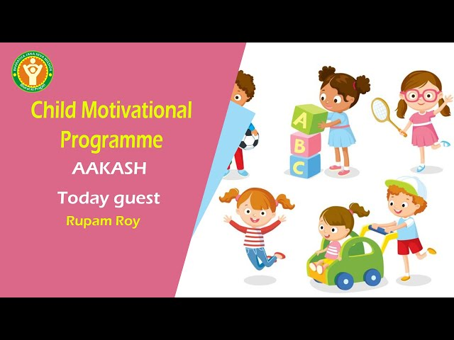"During Lockdown our Child Motivational Programme ""AAKASH"" , Guest Rupam Roy , Barasat"