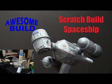 Scratch Build Spaceship - Awesome Build