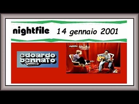 Edoardo Bennato - Nightfile - 14 gennaio 2001.