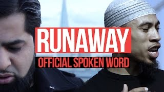 Video - RUNAWAY - SPOKEN WORD FT. OMAR ESA