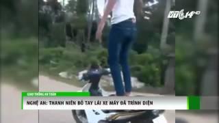 (VTC14)_Nghệ An: Thanh niên bỏ tay lái xe máy đã trình diện